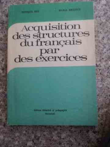 ACQUISITION DES STRUCTURES DU FRANCAIS PAR DES EXERCICES                                  ...