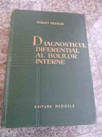 diagnosticul diferential al bolilor interne                                                          robert hegglin