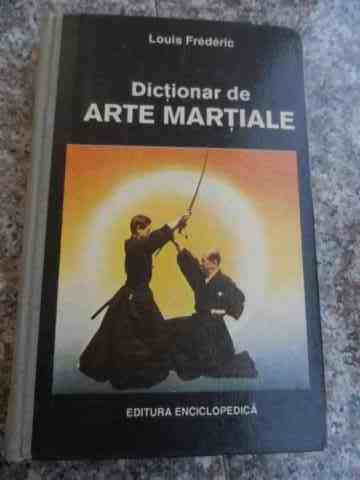 DICTIONAR DE ARTE MARTIALE                                                                ...