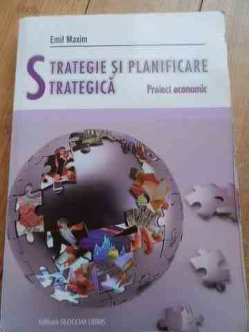 strategie si planificare strategica                                                                  emil maxim