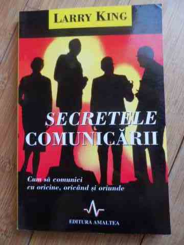 secretele comunicarii                                                                                larry king