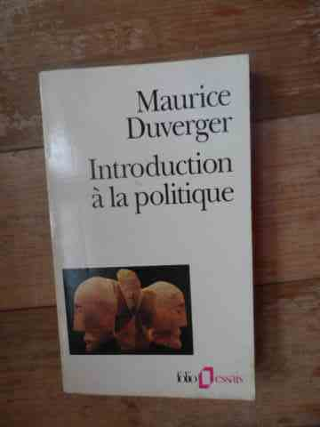 introduction a la politique                                                                          maurice duverger