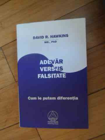 adevar versus falsitate                                                                              david r. hawkins