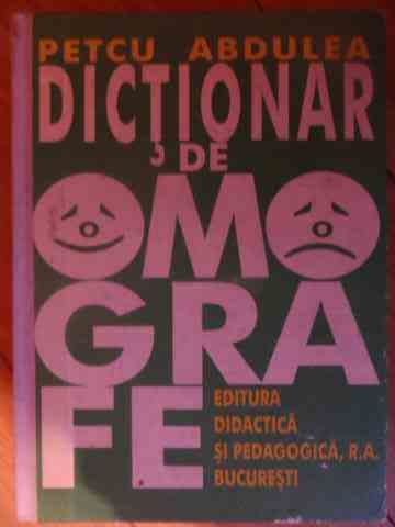 dictionar de omograme                                                                                petcu abdulea
