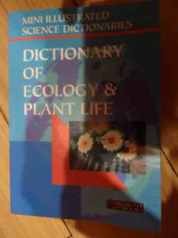 dictionary of ecology & plant life                                                                   colectiv