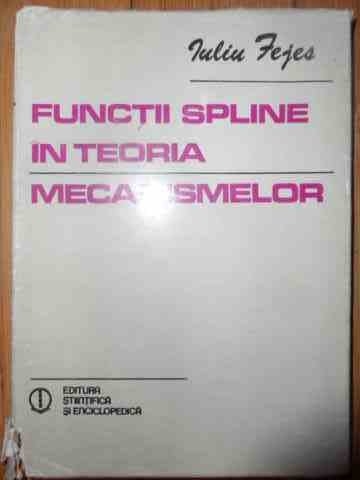 FUNCTII SPLINE IN TEORIA MECANISMELOR                                                     ...