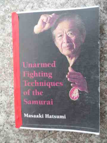 UNARMED FIGHTIQUES OF THE SAMURAI                                                         ...