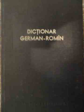 DICTIONAR GERMAN-ROMAN                                                                    ...