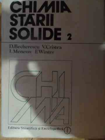 CHIMIA STARII SOLIDE VOL.1-2                                                              ...