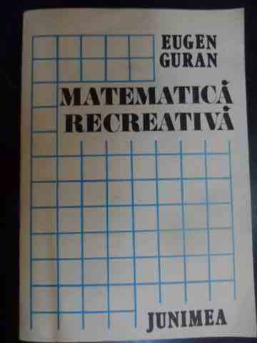 matematica recreativa                                                                                eugen guran