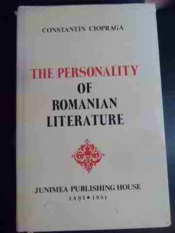 the personality of romanian literature                                                               constantin ciopraga