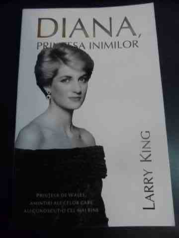 diana, printesa inimilor                                                                             larry king