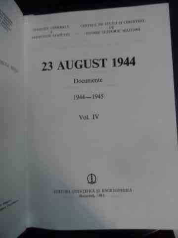 23 august 1944 documente iv                                                                          colectiv