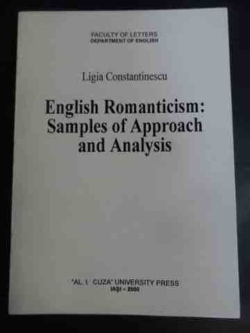 english romanticism: samples of approach and analysis                                                ligia constantinescu