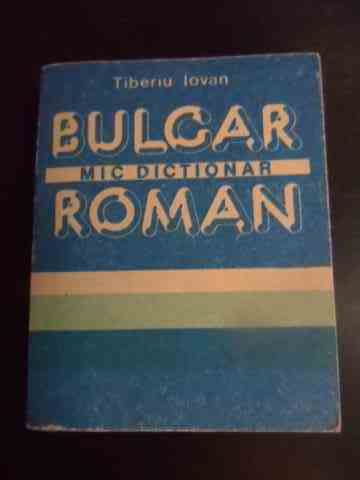Mic dictionar bulgar roman                                                                ...