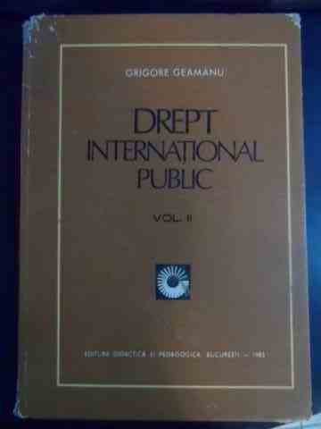 drept international public, vol ii                                                                   grigore geamanu