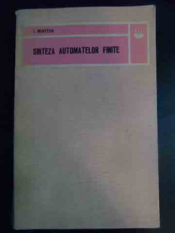 sinteza automatelor finite                                                                           i. muntean