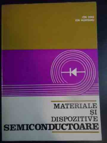materiale si dispozitive semiconductoare                                                             i. dima i. munteanu