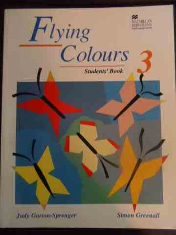 flying colours - students' book                                                                      judy garton- sprenger, simon greenall