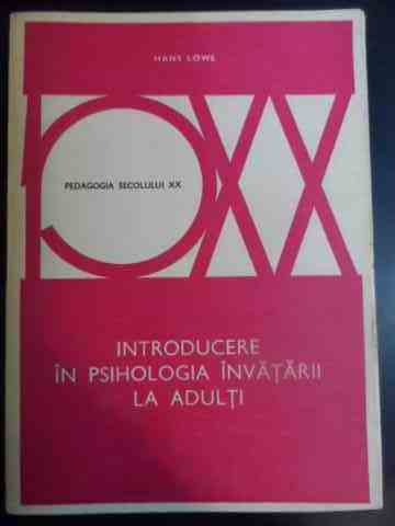 INTRODUCERE IN PSIHOLOGIA INVATARII LA ADULTI                                             ...