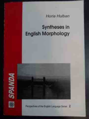 syntheses in english morphology                                                                      horia hulban