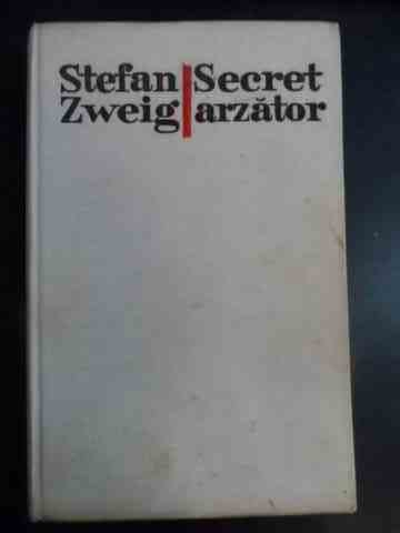 SECRET ARZATOR                                                                                       STEFAN ZWEIG
