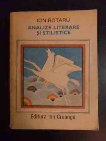 analize literare si stilistice                                                                       ion rotaru