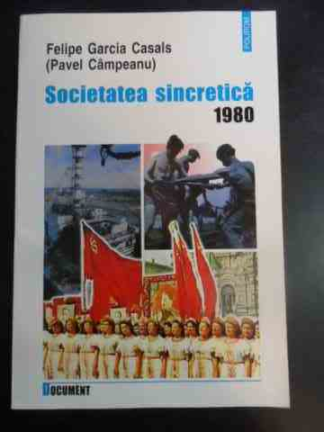 societatea sincretica 1980                                                                           felipe garcia casals pavel campeanu