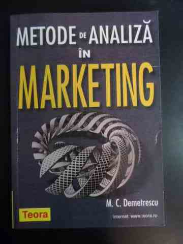 metode de analiza in marketing                                                                       m. c. demetrescu
