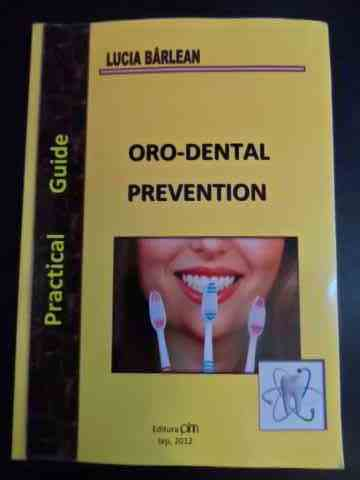 oro dental prevention                                                                                lucia barleanu