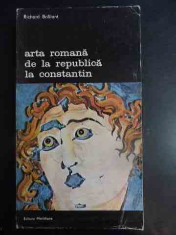 ARTA ROMANA DE LA REPUBLICA LA CONSTANTIN 266                                                        RICHARD BRILLIANT