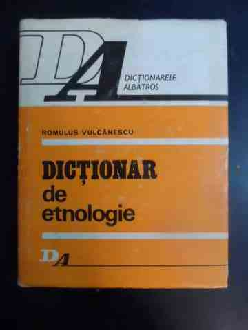 DICTIONAR DE ETNOLOGIE                                                                    ...