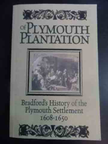 history of plymouth plantation                                                                       william bradford