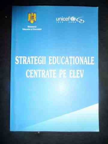 Strategii educationale centrate pe elev                                                   ...