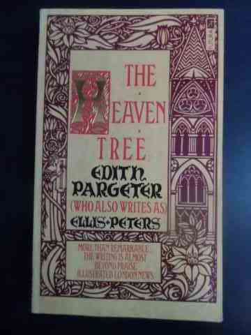 the heaven tree                                                                                      edith pargeter