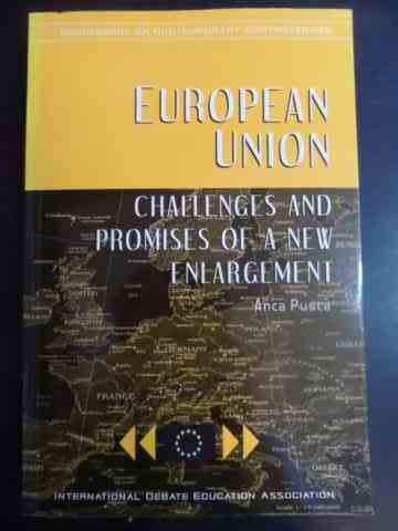 European Union Challenges and Promises of a New Enlargement                               ...