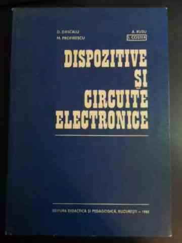 DISPOZITIVE SI CIRCUITE ELECTRONICE                                                       ...