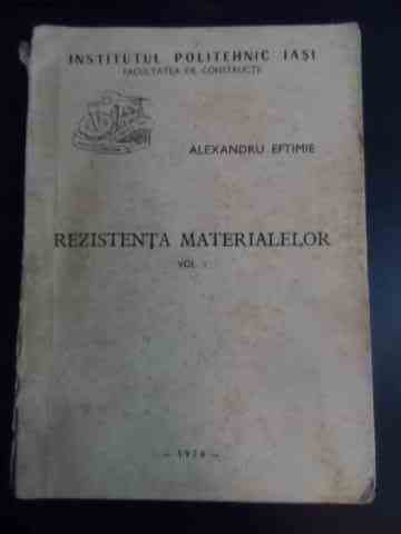 rezistenta materialelor vol i                                                                        alexandru eftimie