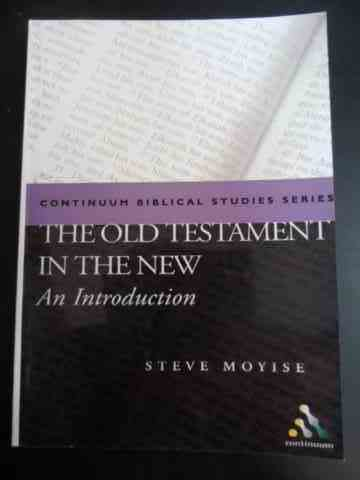 The old testament in the new - an introduction                                            ...