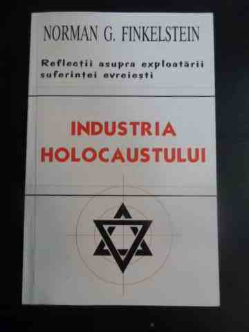 INDUSTRIA HOLOCAUSTULUI                                                                   ...