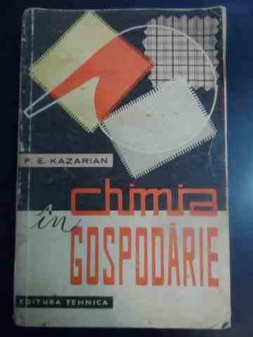 CHIMIA IN GOSPODARIE                                                                                 P.E. KAZARIAN