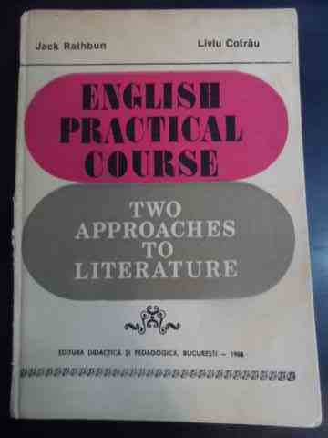 english practical course two approaches to literature                                                jack rathbun liviu cotrau