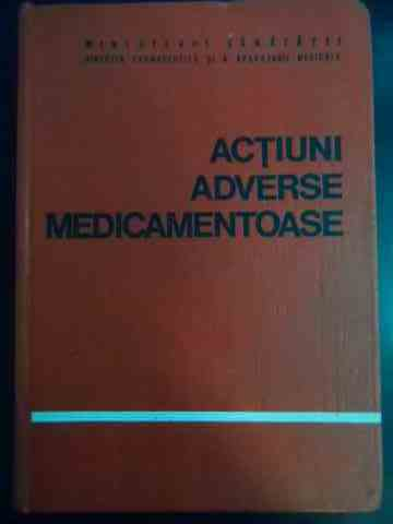 ACTIUNI ADVERSE MEDICAMENTOASE                                                            ...
