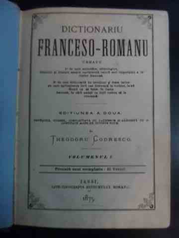 Dictionariu franceso-romanu, volumenul I                                                  ...