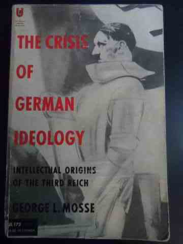 the crisis of german ideology                                                                        george l. mosse