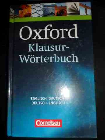 oxford klausur-worterbuch - english-deutsch, deutsch-english                                         colectiv