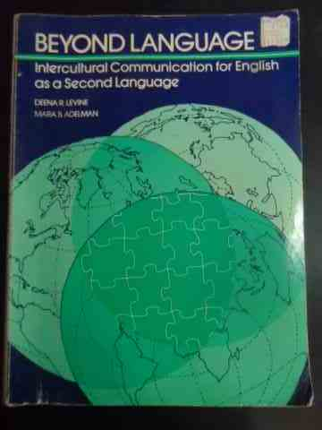 beyond language - intercultural communication for english                                            deena r. levine, mara b. adelman