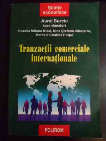 tranzactii comerciale internationale                                                                 aurel burciu