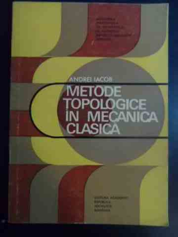metode topologice in mecanica clasica                                                                a. iacob