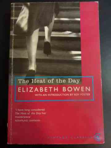 the heat of the day                                                                                  elizabeth bowen
